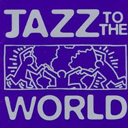 Jazz to the World : Blue Note